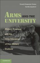 Donald Alexander Downs,   Ilia Murtazashvili Arms and the University