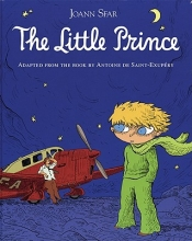 Saint-Exupery, Antoine de The Little Prince Graphic Novel