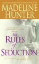 Hunter, Madeline The Rules of Seduction
