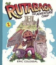 Colossal, Eric Rutabaga the Adventure Chef