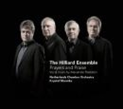 PRAYERS AND PRAISE / HILLIARD ENSEMBLE