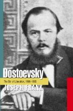 Frank, J Dostoevsky - The Stir of Liberation, 1860-1865