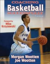 Wootten, Morgan,   Wootten, Joe Coaching Basketball Successfully