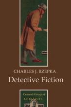 Rzepka, Charles J. Detective Fiction