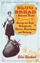Sandbeck, Ellen Slug Bread and Beheaded Thistles