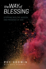 Roy Godwin,   Dave (Astrazeneca) Roberts The Way of Blessing