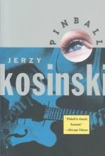 Kosinski, Jerzy N. Pinball