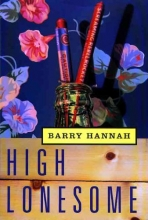 Hannah, Barry High Lonesome