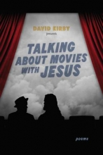 Kirby, David Talking about Movies with Jesus