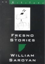 Saroyan, William Fresno Stories
