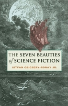 Csicsery-ronay, Istvan, Jr. The Seven Beauties of Science Fiction