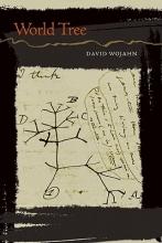 Wojahn, David World Tree
