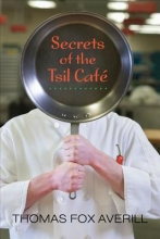 Averill, Thomas Fox Secrets of the Tsil Caf