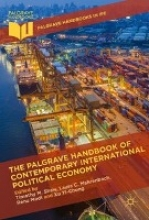Timothy M. Shaw,   Laura C. Mahrenbach,   Renu Modi,   Xu Yi-chong The Palgrave Handbook of Contemporary International Political Economy