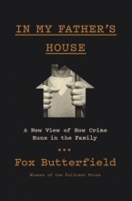 Fox Butterfield In My Father`s House