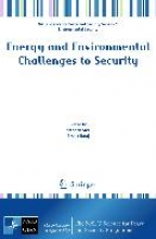 Stephen Stec,   Besnik Baraj,Energy and Environmental Challenges to Security