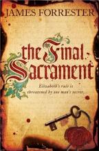 Forrester, James The Final Sacrament