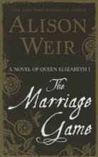 Weir, Alison The Marriage Game