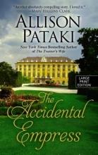 Pataki, Allison The Accidental Empress