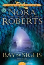 Roberts, Nora Bay of Sighs