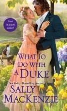 MacKenzie, Sally What to Do With a Duke