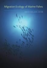 David Hallock Secor Migration Ecology of Marine Fishes