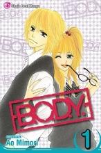 Mimori, Ao B.O.D.Y. 1