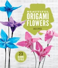 Anca Oprea Beautiful Origami Flowers