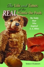Harrison, Shirley The Life and Times of the Real Winnie-The-Pooh