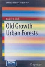 Robert E. Loeb Old Growth Urban Forests