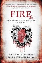 Elfgren, Sara B. Fire