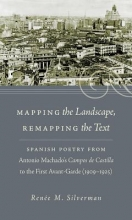 Silverman, Renee M. Mapping the Landscape, Remapping the Text