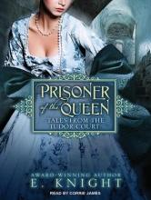 Knight, E. Prisoner of the Queen