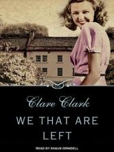 Clark, Clare We That Are Left