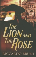 Bruni, Riccardo The Lion and the Rose