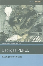 Perec, Georges Thoughts of Sorts