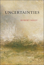 Kelly, Robert Uncertainties