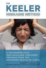 Robert Cowan Keeler Migraine Method