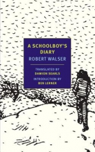 Walser, Robert A Schoolboy`s Diary and Other Stories
