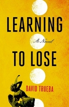 Trueba, David Learning to Lose