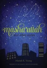 Young, Mariah K. Masha`allah and Other Stories