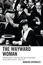 Antoniazzi, Barbara The Wayward Woman