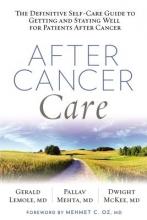 Gerald (MD) Lemole,   Palev (MD) Mehta,   Dwight L. McKee After Cancer Care
