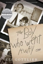 Gottlieb, Eli The Boy Who Went Away
