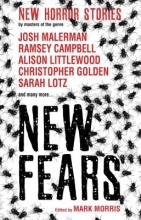 Ramsey Campbell,   Brian Lillie,   Alison Littlewood,   Stephen Gallagher New Fears - New Horror Stories by Masters of the Genre