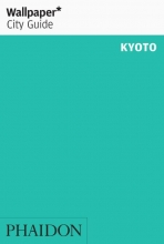 Wallpaper* , Wallpaper* City Guide Kyoto