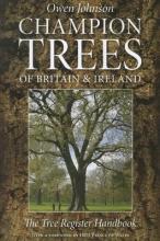 Owen Johnson Champion Trees of Britain and Ireland