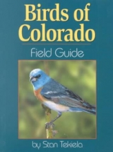 Tekiela, Stan Birds of Colorado Field Guide