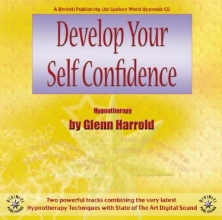 Glenn Harrold Develop Your Self-confidence