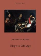 Hesse, Hermann Hymn to Old Age